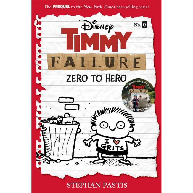 Timmy Failure: Zero to Hero Book