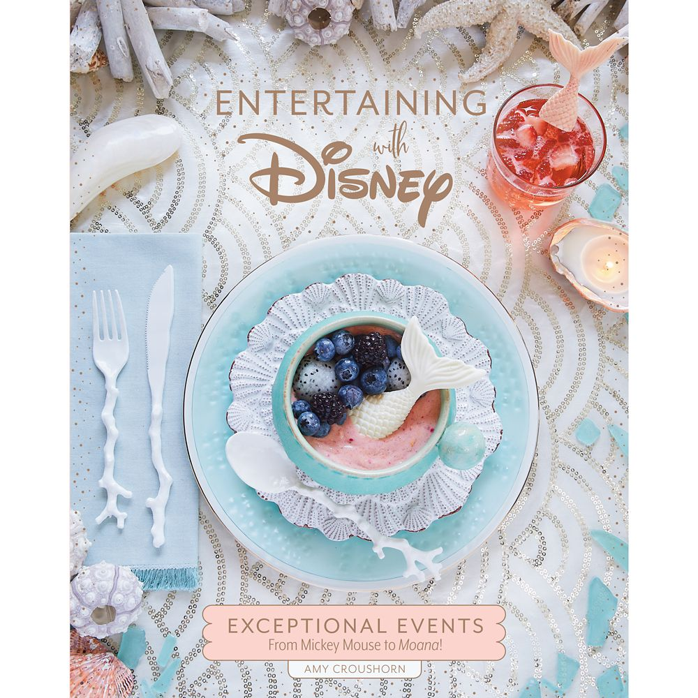 Entertaining with Disney: Exceptional Events From Mickey Mouse to Moana! Book