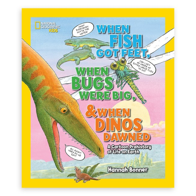 When Fish Got Feet, When Bugs Were Big, and When Dinos Dawned Book