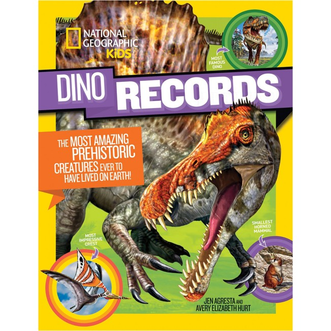 Dino Records: The Most Amazing Prehistoric Creatures to Ever Walk the Earth! Book – National Geographic