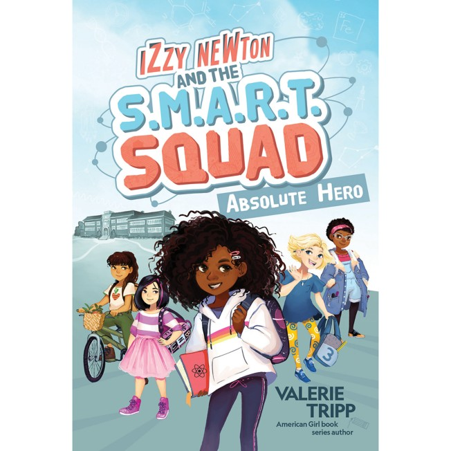 Izzy Newton and the S.M.A.R.T. Squad: Absolute Hero Book – National Geographic