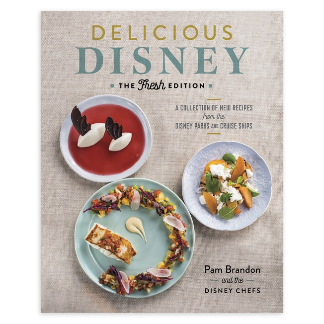 Delicious Disney: The Fresh Edition Book