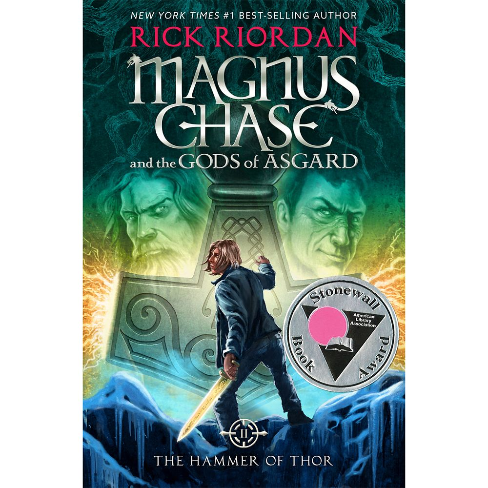 Magnus Chase and the Gods of Asgard Book Two: The Hammer of Thor