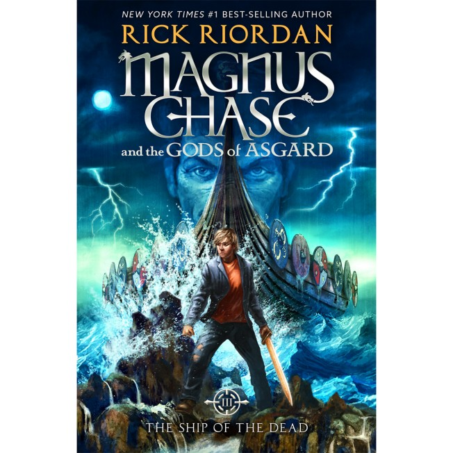 Magnus Chase and the Gods of Asgard Book Three: The Ship of the Dead