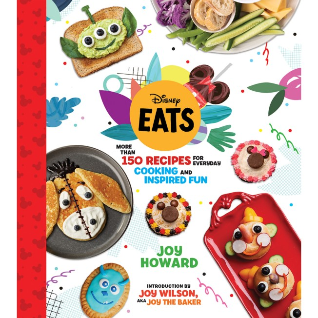 Disney Eats: More Than 150 Recipes for Everyday Cooking and Inspired Fun Book