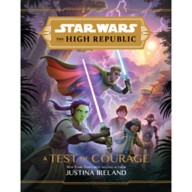 Star Wars the High Republic: A Test of Courage Book