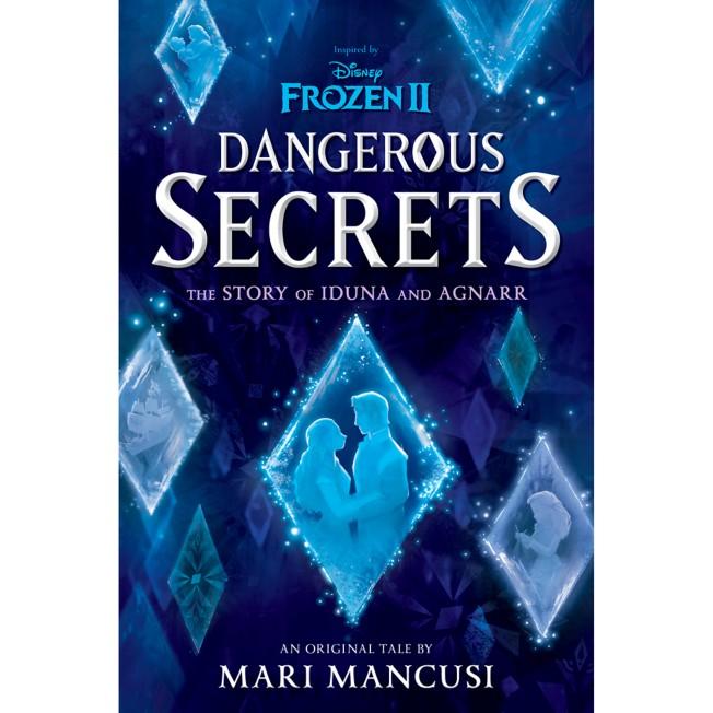 Frozen 2: Dangerous Secrets: The Story of Iduna and Agnarr Book