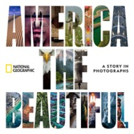 America the Beautiful: A Story in Photographs Book