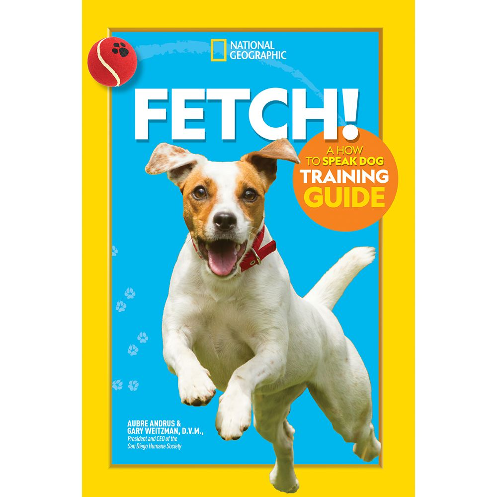 Fetch! A How to Speak Dog Training Guide Book – National Geographic