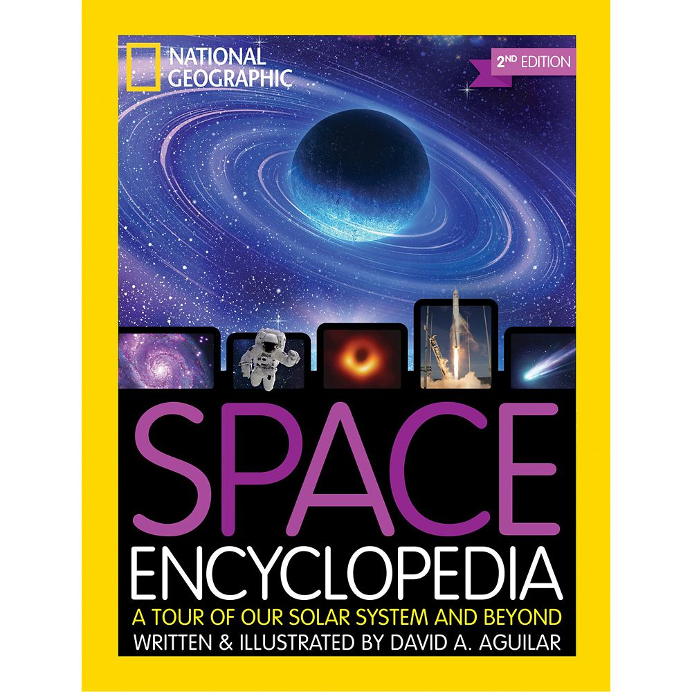 Space Encyclopedia: A Tour of Our Solar System and Beyond – National Geographic