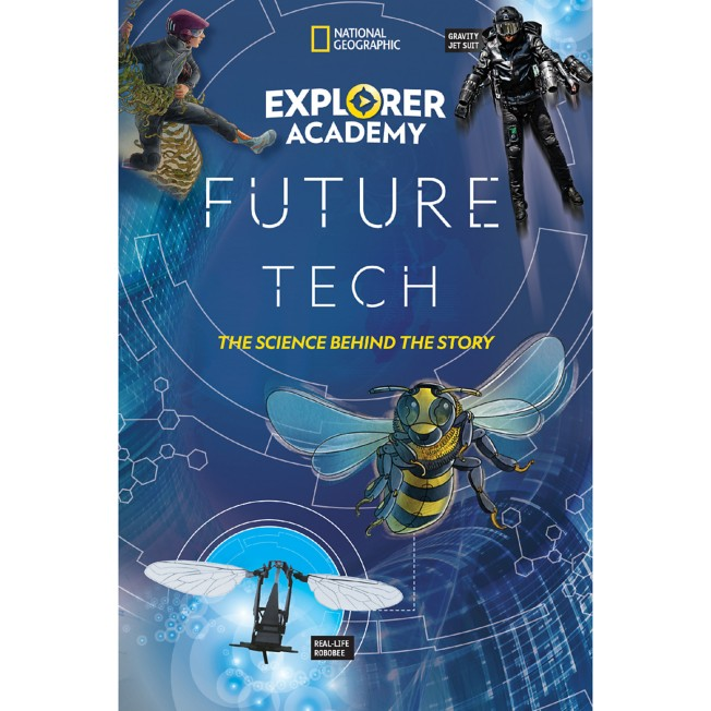 Explorer Academy Future Tech: The Science Behind the Story Book – National Geographic