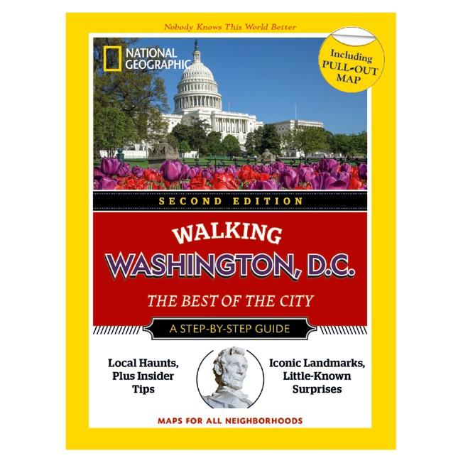 National Geographic Walking Washington, D.C. Book, 2nd Edition