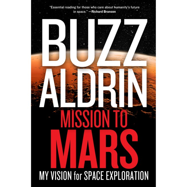Mission to Mars: My Vision for Space Exploration Book – National Geographic