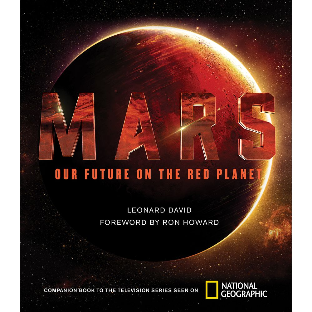Mars: Our Future on the Red Planet Book – National Geographic