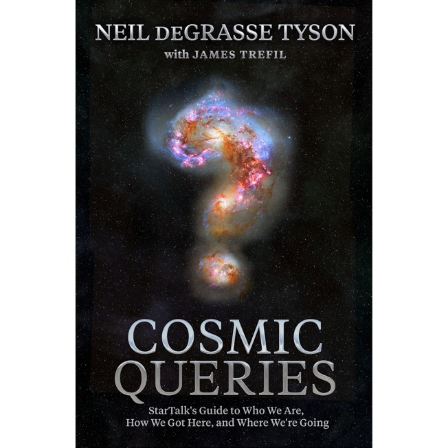 Cosmic Queries: StarTalk's Guide to Who We Are, How We Got Here, and Where We're Going Book – National Geographic