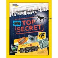 Top Secret: Spies, Codes, Gadgets, and Classified Cases Revealed Book