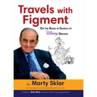 Travels with Figment: On the Road in Search of Disney Dreams Book