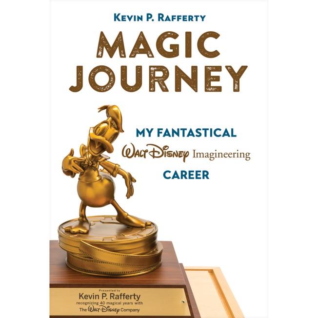 Magic Journey: My Fantastical Walt Disney Imagineering Career Book