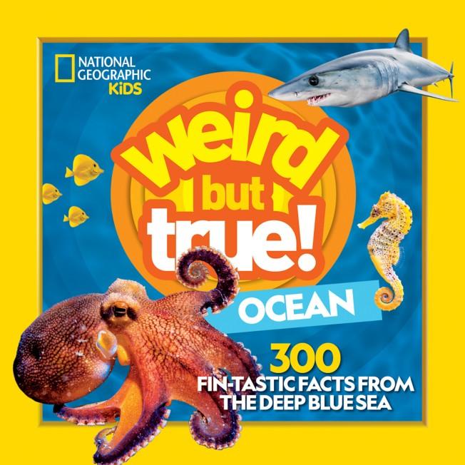 Weird But True!: Ocean Book – National Geographic Kids