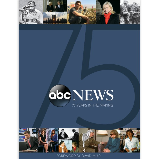 ABC News: 75 Years in the Making Book