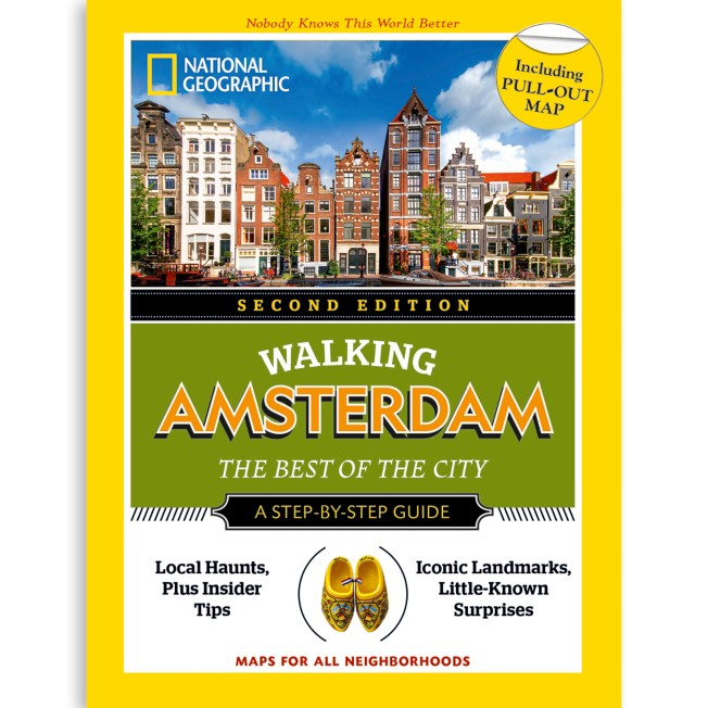 National Geographic Walking Amsterdam: The Best of the City Guide, Second Edition