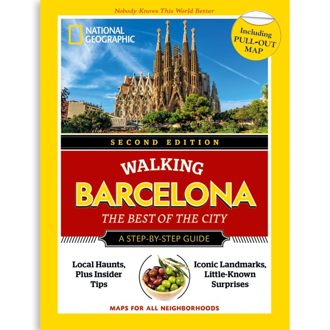 National Geographic Walking Barcelona: The Best of the City Guide, Second Edition