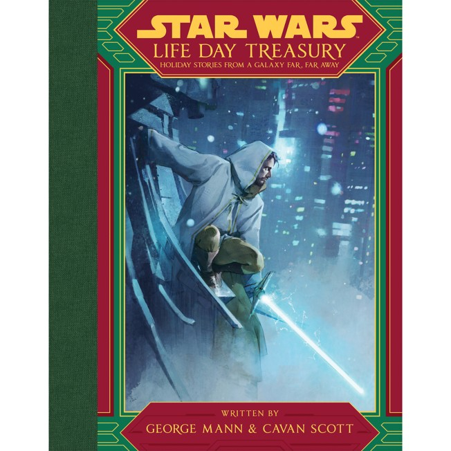 Star Wars Life Day Treasury: Holiday Stories from a Galaxy Far, Far Away Book