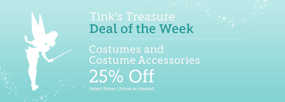 Tink's Treasure - Deal of the Week - Costume and Costume Accessories - 25% Off - Select Styles - Prices as Marked