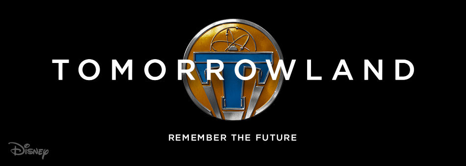 Tomorrowland - Remember the Future