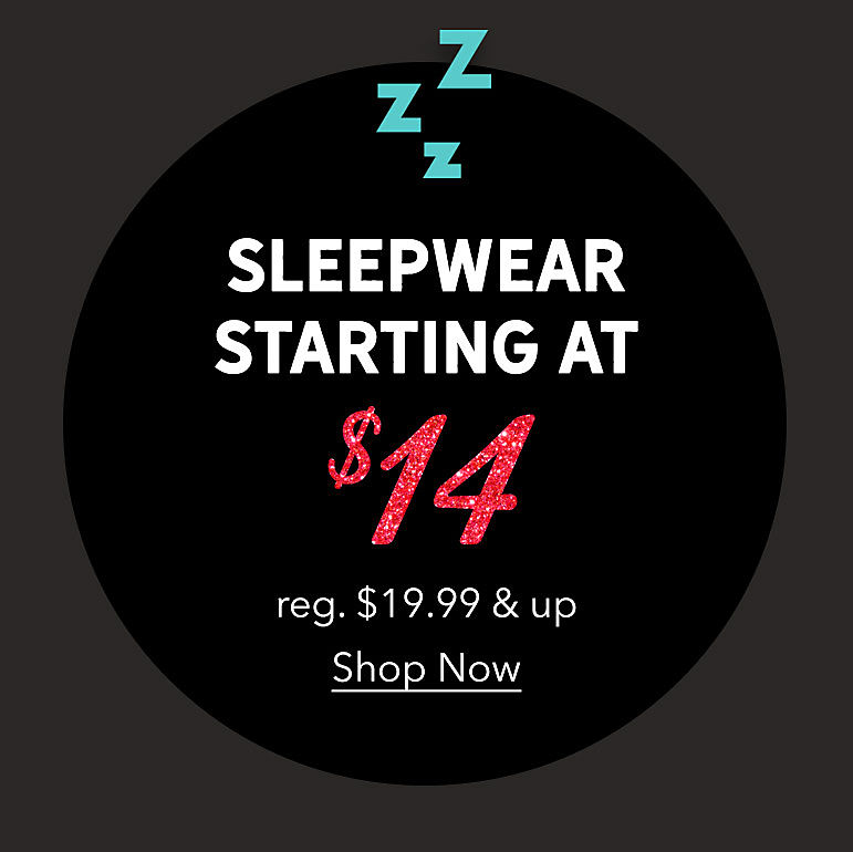 Sleepwear Starting at $14