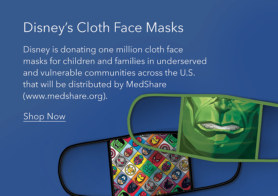 Disney's Cloth Face Masks featuring Marvel 4-pack. Disney is donating one million cloth face masks for children and families in underserved and vulnerable communities across the U.S. that will be distributed by MedShare (www.medshare.org).
