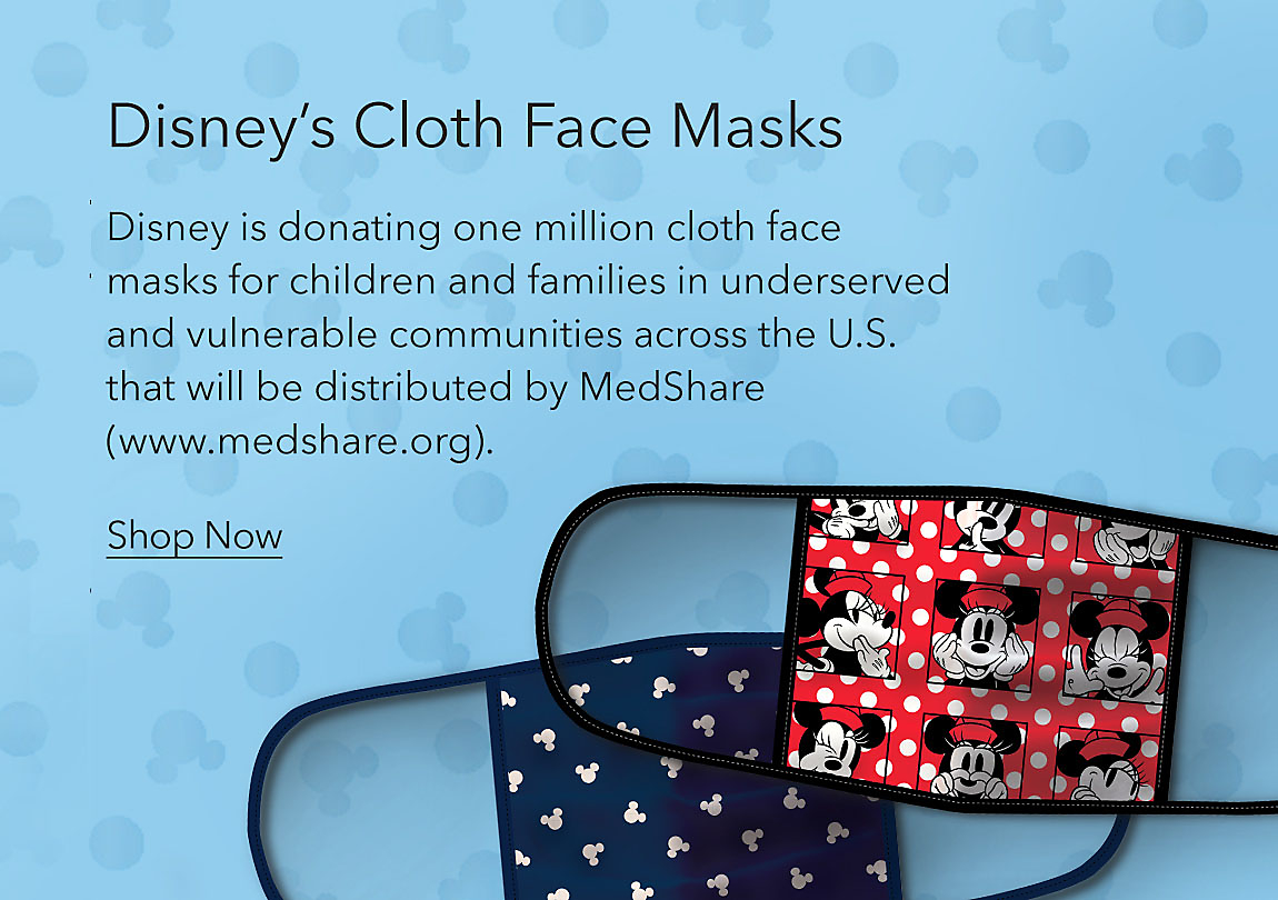 Disney's Cloth Face Masks featuring Mickey Mouse & Minnie Mouse 4-pack. Disney is donating one million cloth face masks for children and families in underserved and vulnerable communities across the U.S. that will be distributed by MedShare (www.medshare.org).