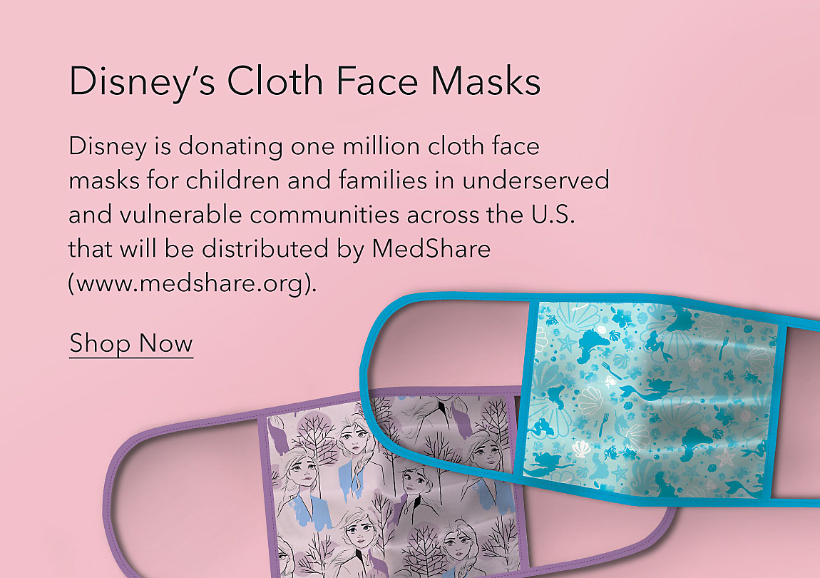 Disney's Cloth Face Masks featuring Disney Princesses 4-pack. Disney is donating one million cloth face masks for children and families in underserved and vulnerable communities across the U.S. that will be distributed by MedShare (www.medshare.org).