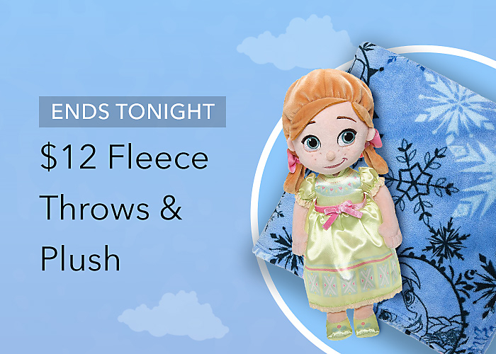 ENDS TONIGHT $12 Fleece Throws & Plush