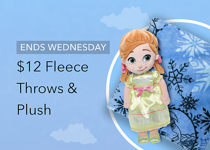 ENDS WEDNESDAY $12 Fleece Throws & Plush