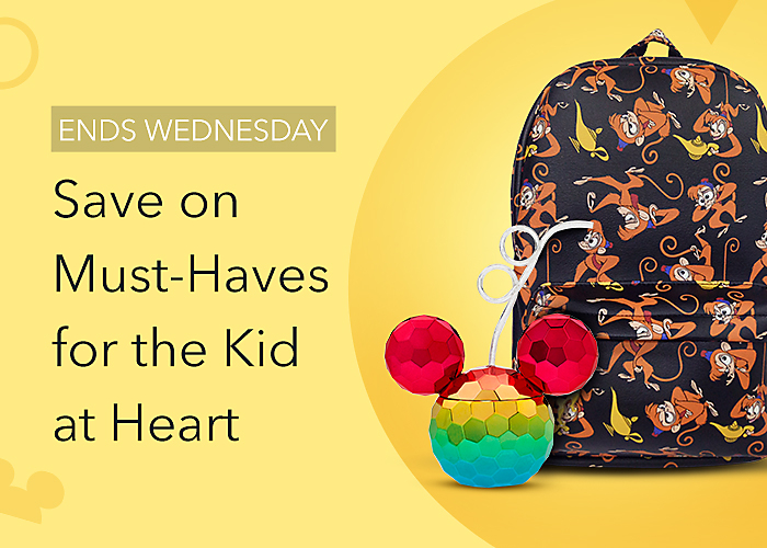 ENDS WEDNESDAY Save on Must-Haves for the Kid at Heart
