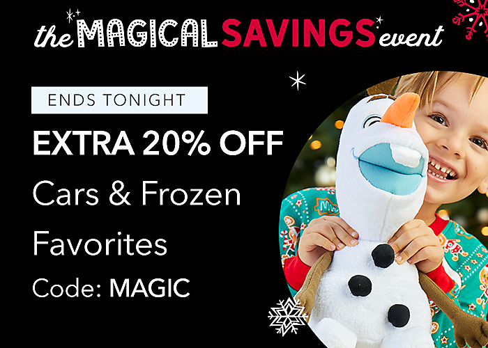 ENDS TONIGHT Extra 20% Off Cars & Frozen Favorites Code: MAGIC