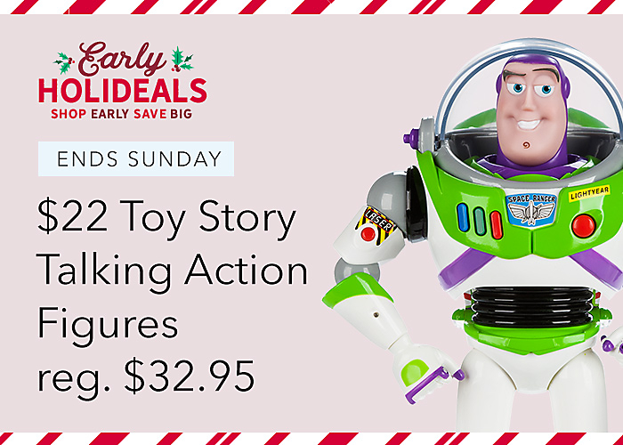 ENDS SUNDAY $22 Toy Story Talking Action Figures reg. $32.95
