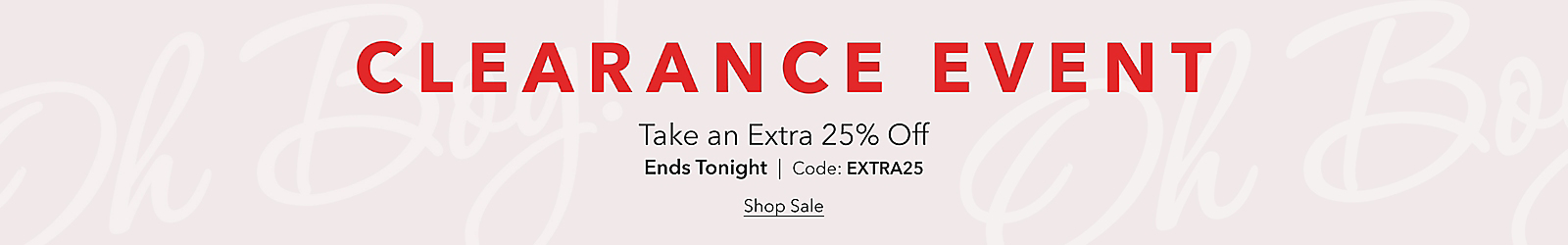 Take an Extra 25% Off Clearance with Code: Extra25