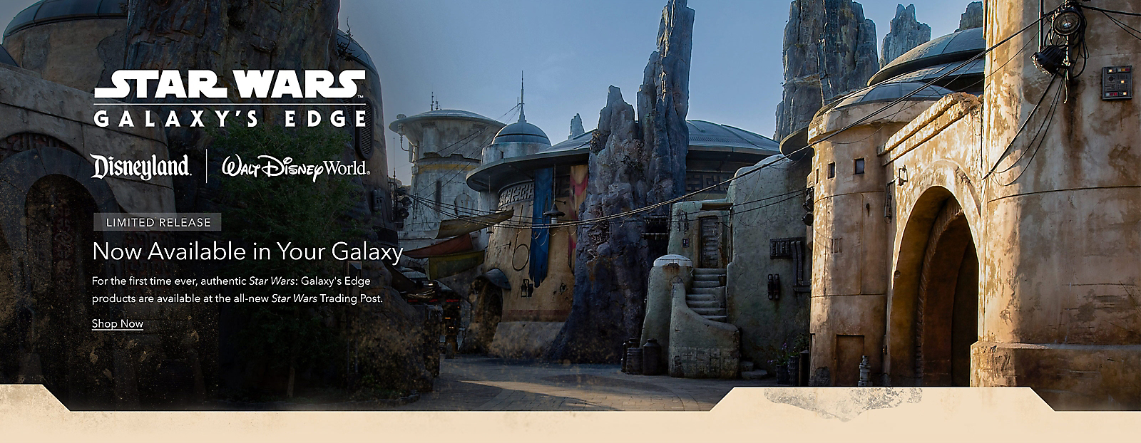 - Now Available in Your GalaxyFor the first time ever, authentic <i>Star Wars: Galaxy's Edge</i> products are available at the all-new <i>Star Wars</i> Trading Post.